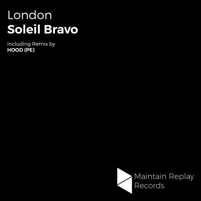 SOLEIL BRAVO - London