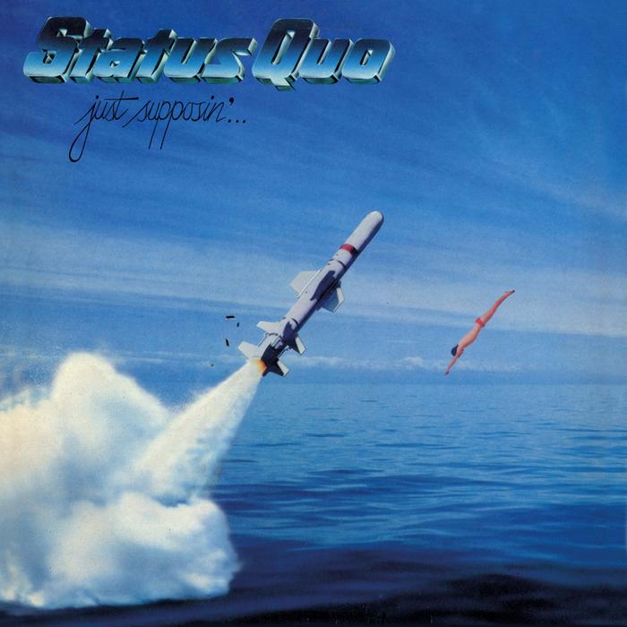 STATUS QUO - Just Supposin' (Deluxe)