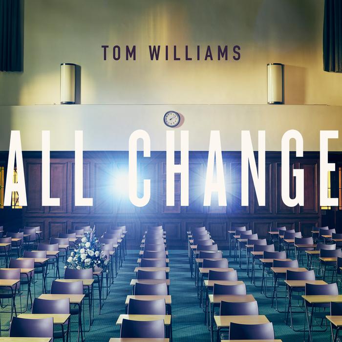 TOM WILLIAMS - All Change