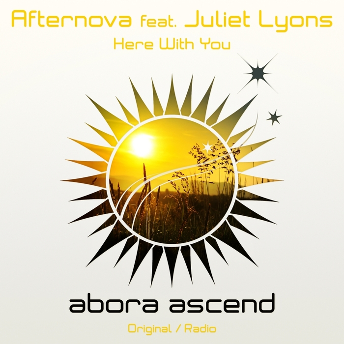 AFTERNOVA feat JULIET LYONS - Here With You