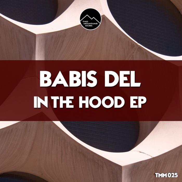 BABIS DEL - In The Hood