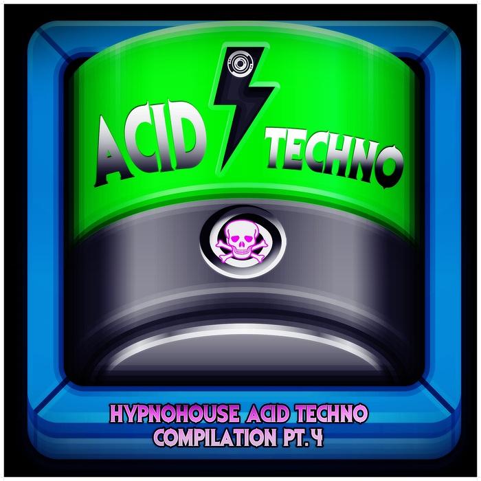 VARIOUS - Hypnohouse Acid Techno Collection Part 4