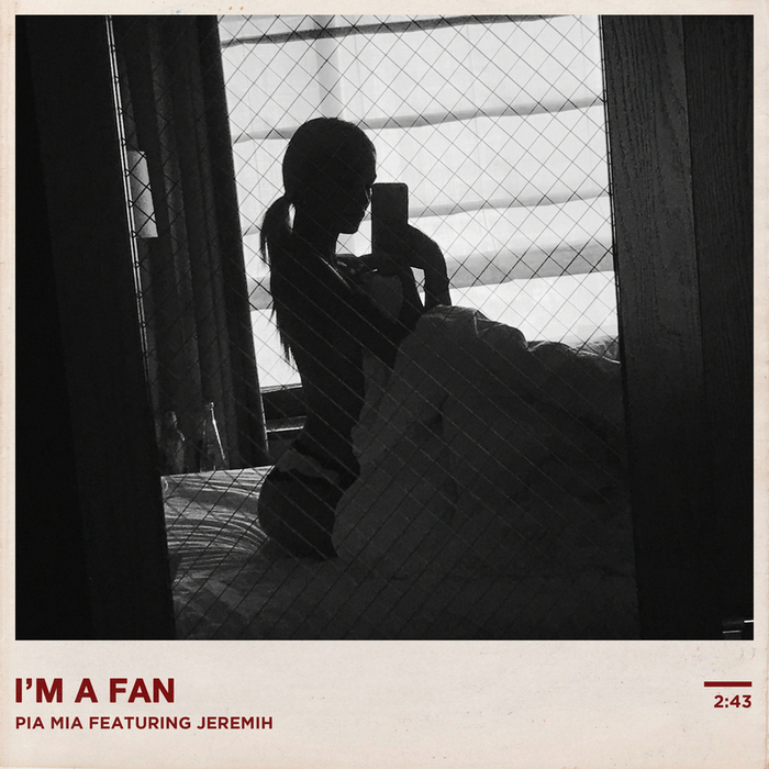 PIA MIA feat JEREMIH - I'm A Fan