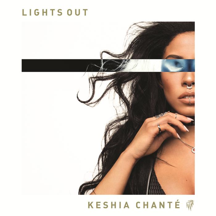 KESHIA CHANTE - Lights Out