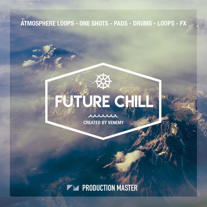 PHILOSOPHY RECORDINGS - Venemy Presents: Future Chill (Sample Pack WAV)