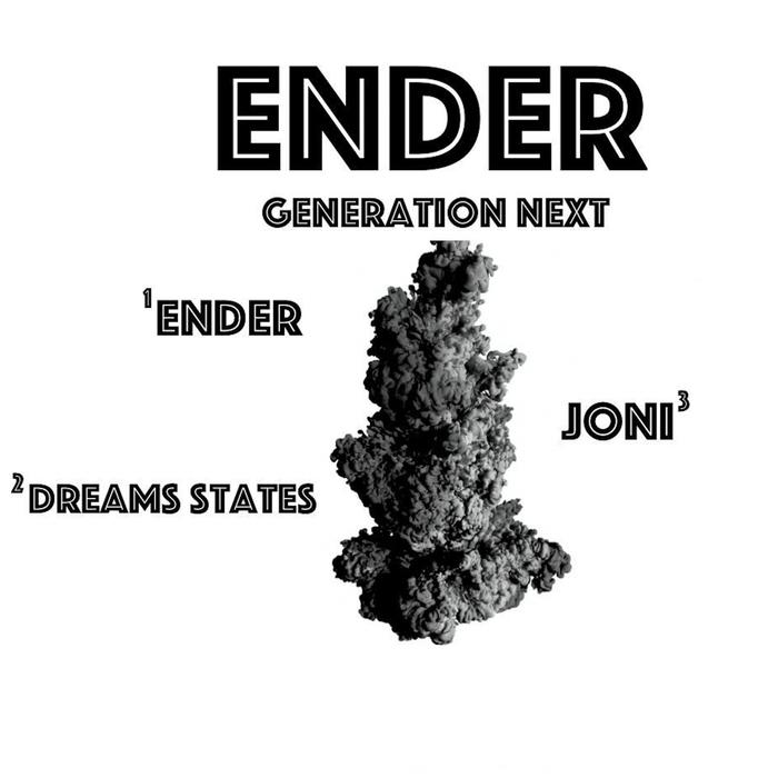 GENERATION NEXT - Ender