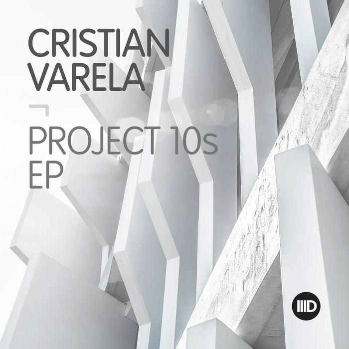 CRISTIAN VARELA - Project10s EP