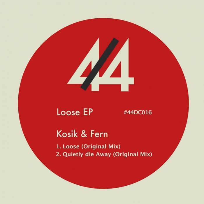 KOSIK & FERN - Loose