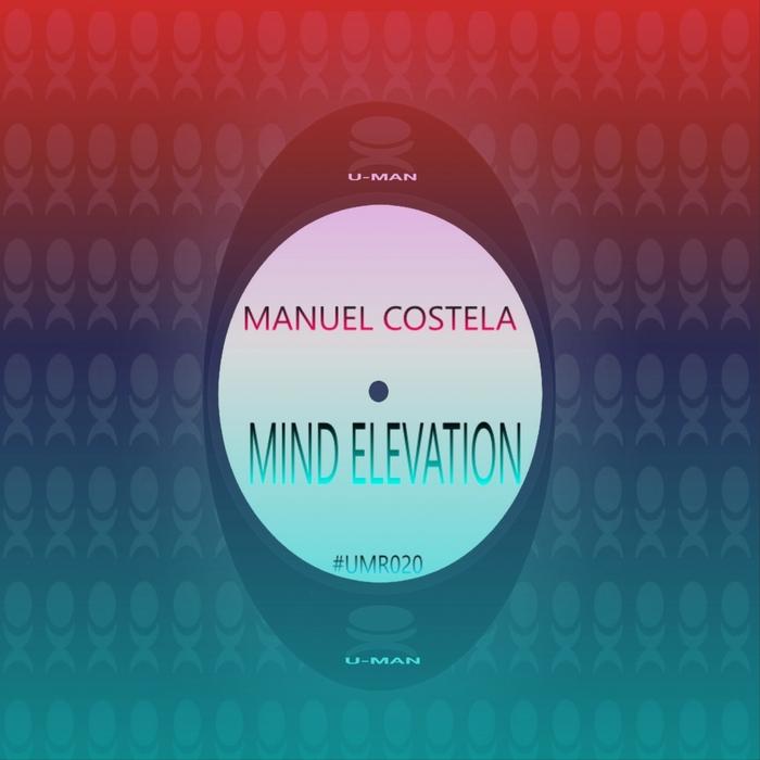 MANUEL COSTELA - Mind Elevation