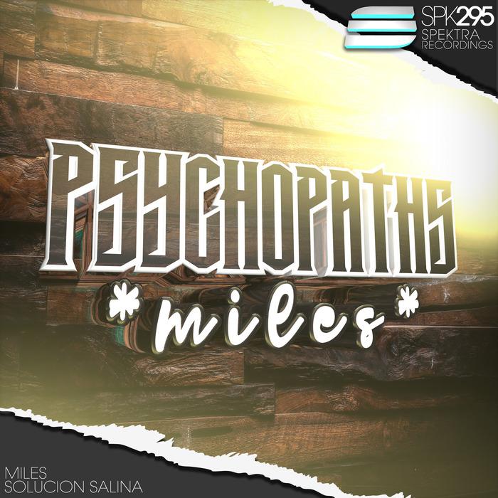 PSYCHOPATHS - Miles