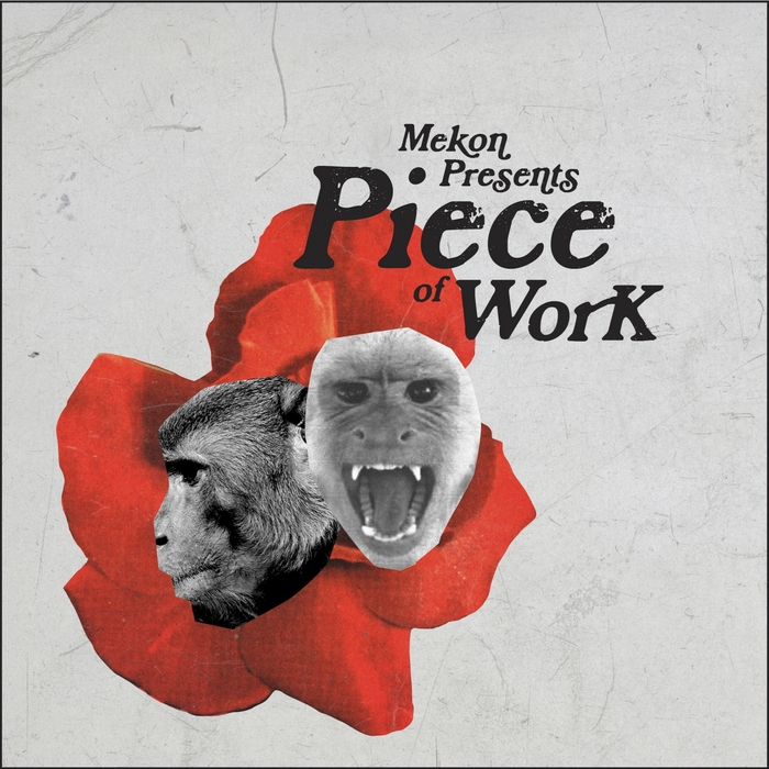 MEKON - Piece Of Work