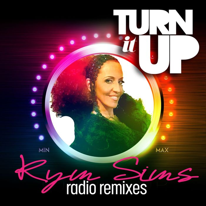 KYM SIMS - Turn It Up (Radio Remixes)