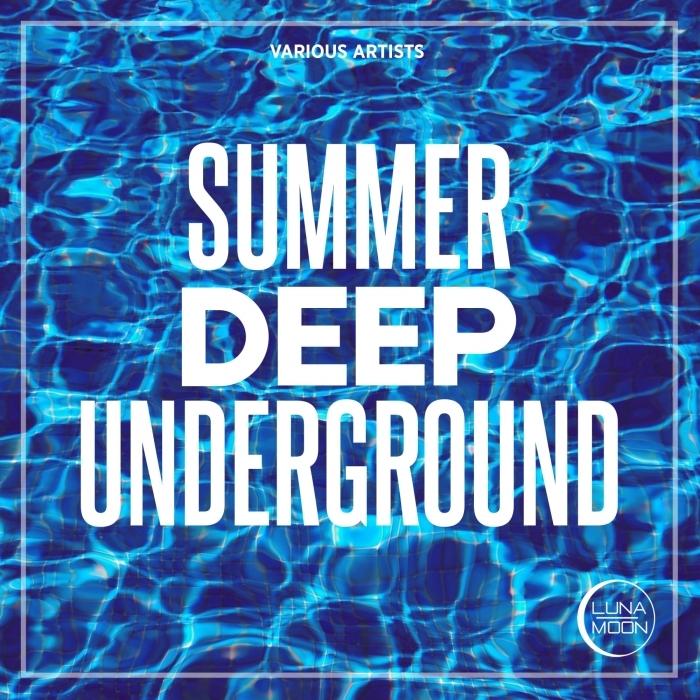 VARIOUS - Summer Deep Underground
