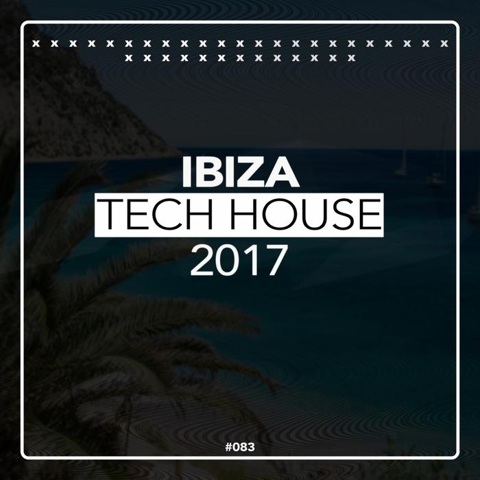 VARIOUS - Ibiza Tech House 2017