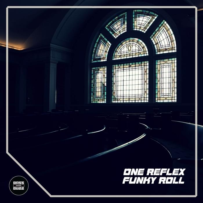 ONE REFLEX - Funky Roll