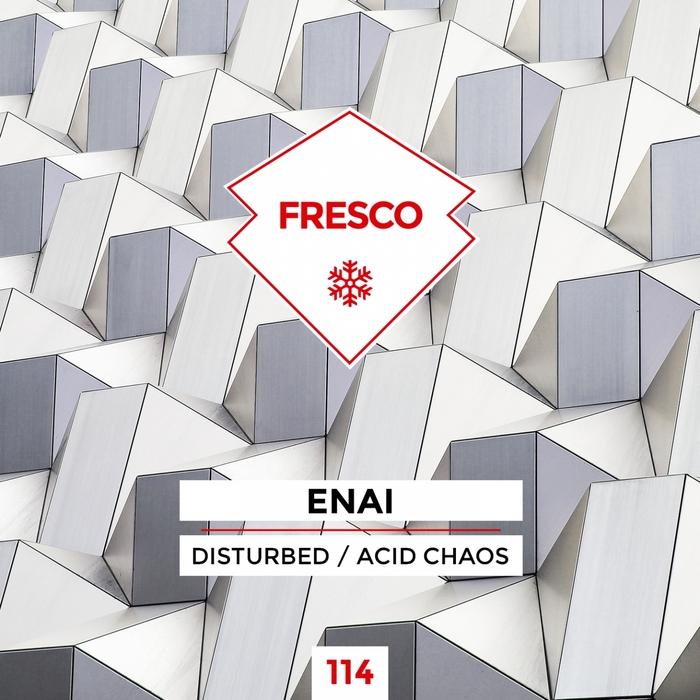 ENAI - Disturbed/Acid Chaos