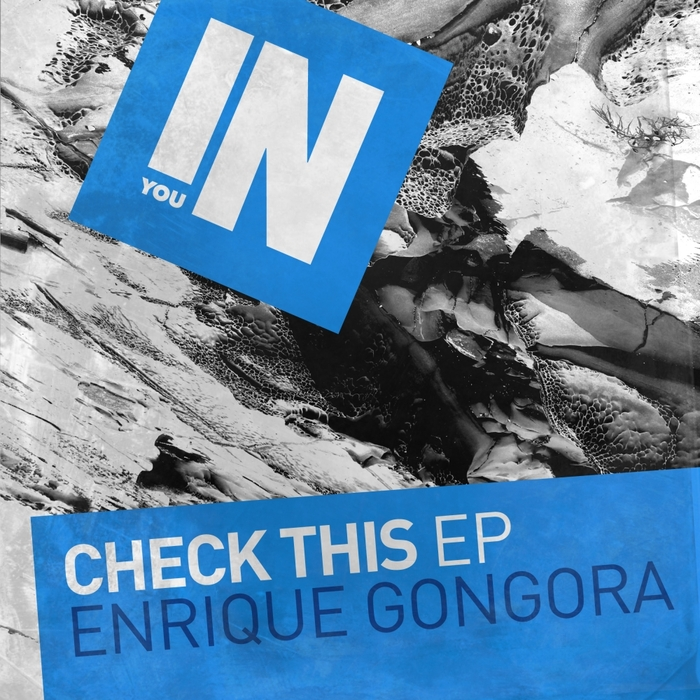 ENRIQUE GONGORA - Check This EP