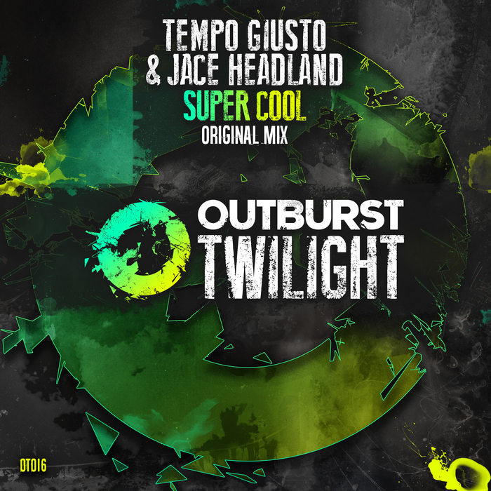 TEMPO GIUSTO & JACE HEADLAND - Super Cool