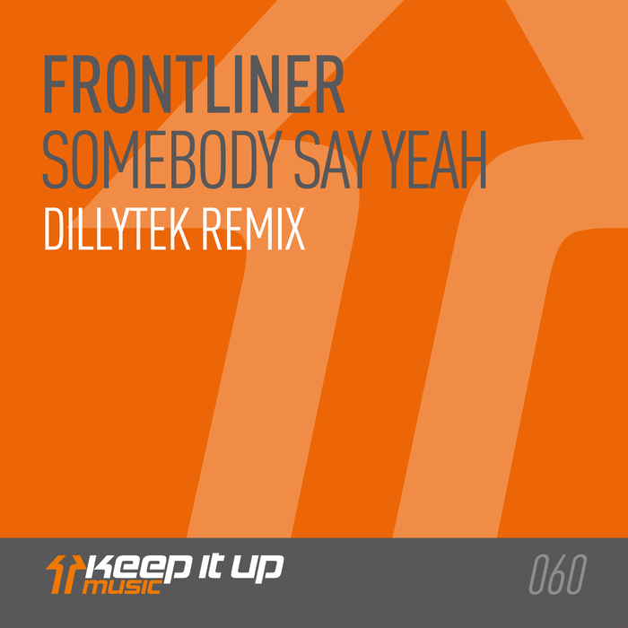 FRONTLINER - Somebody Say Yeah