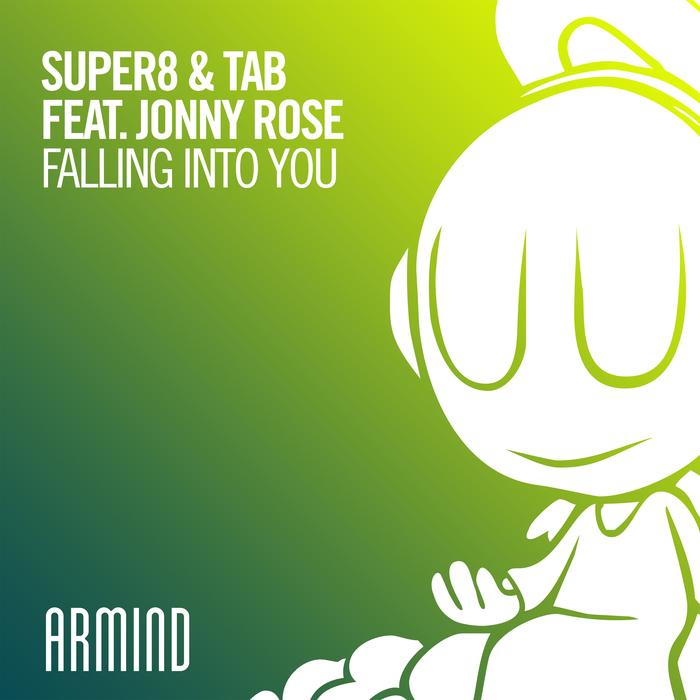 SUPER8 & TAB feat JONNY ROSE - Falling Into You