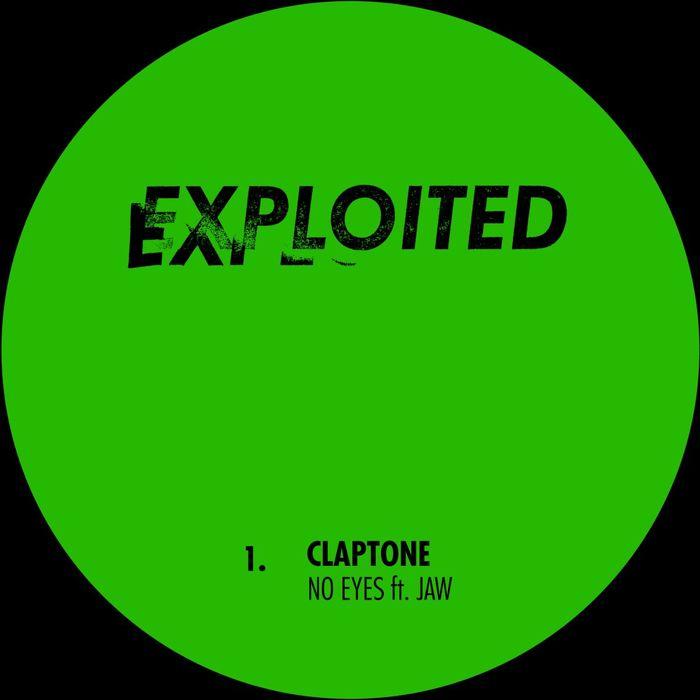 CLAPTONE - No Eyes
