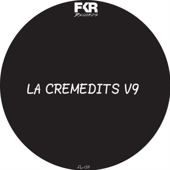 VARIOUS - LA Creme Edits V9