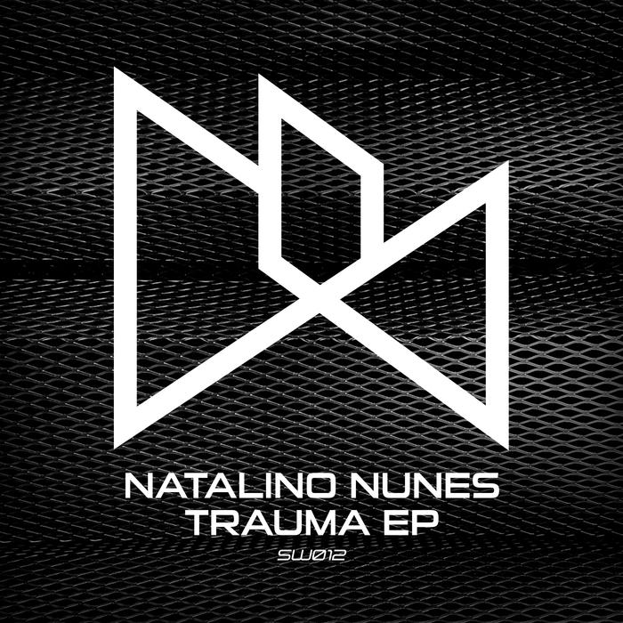 NATALINO NUNES - Trauma EP