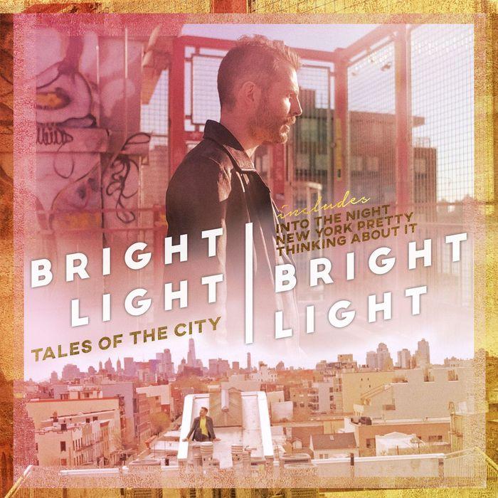 BRIGHT LIGHT BRIGHT LIGHT - Tales Of The City