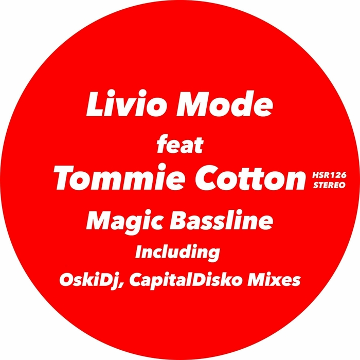 LIVIO MODE feat TOMMIE COTTON - Magic Bassline