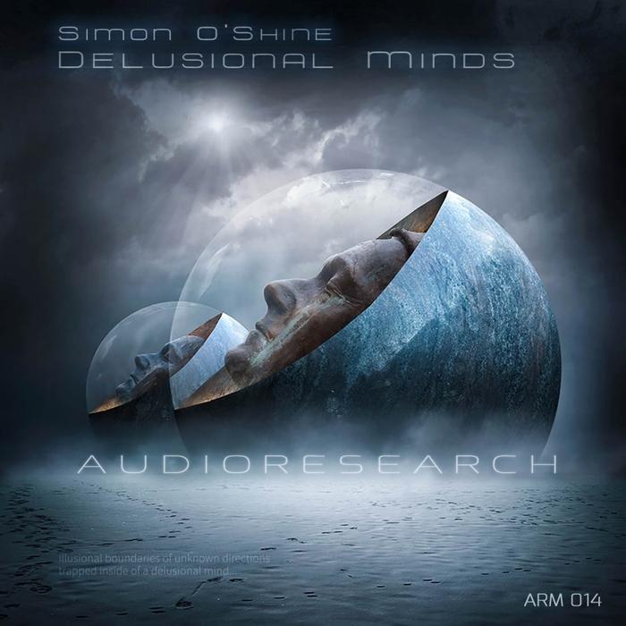 SIMON O'SHINE - Delusional Minds
