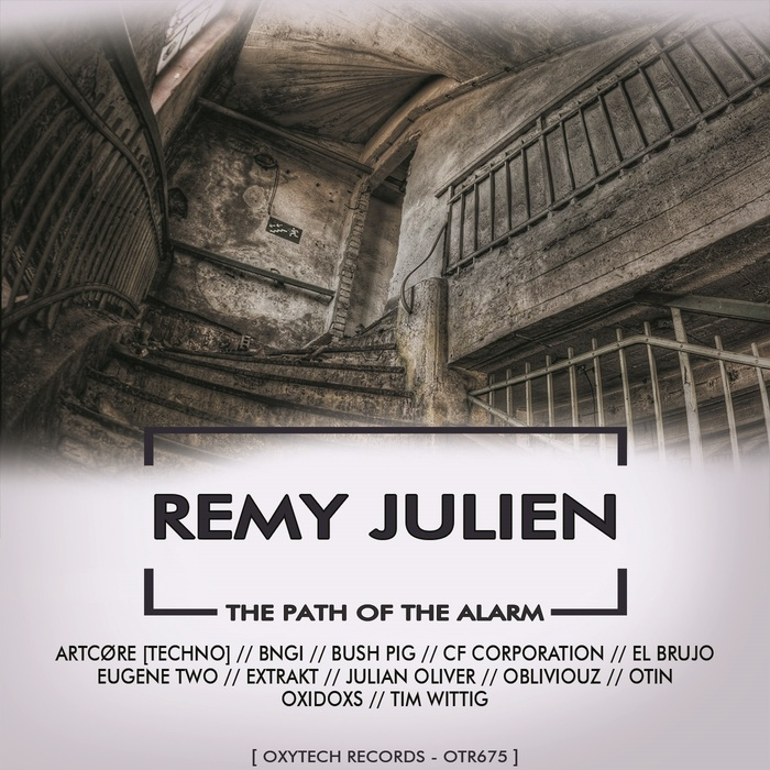 REMY JULIEN - The Path Of The Alarm