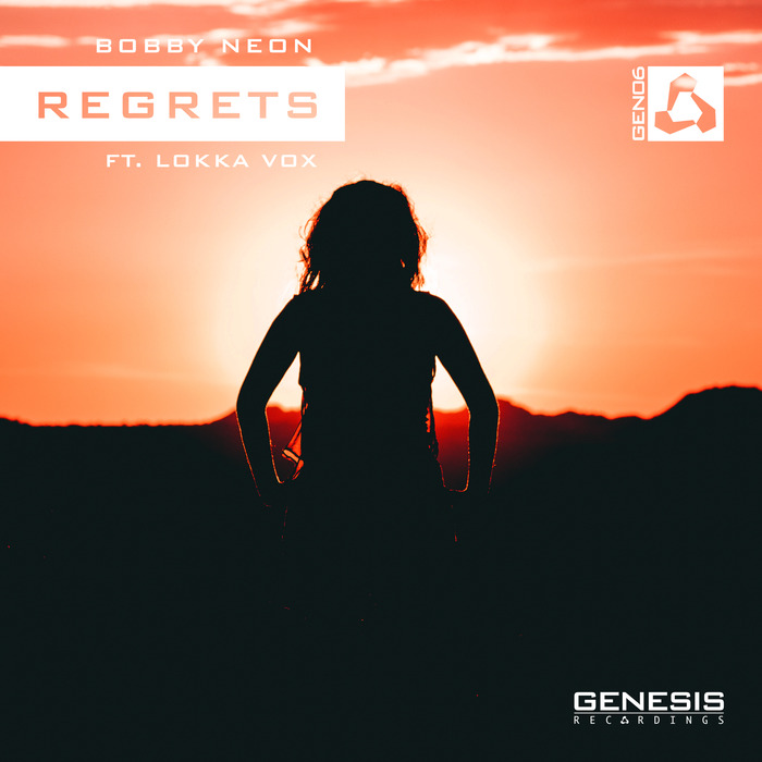 BOBBY NEON feat LOKKA VOX - Regrets