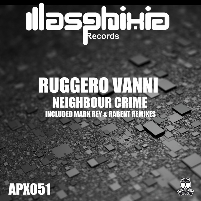 RUGGERO VANNI - Neighbour Crime
