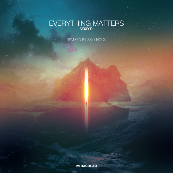 VOXY P - Everything Matters