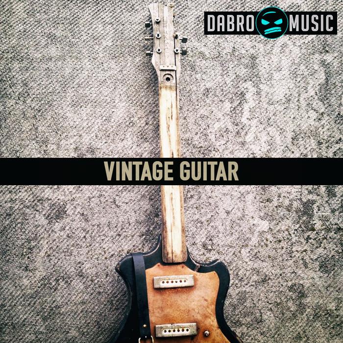 DABRO MUSIC - Vintage Guitars (Sample Pack WAV/APPLE)