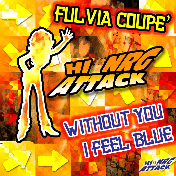 FULVIA COUPE - Without You I Feel Blue