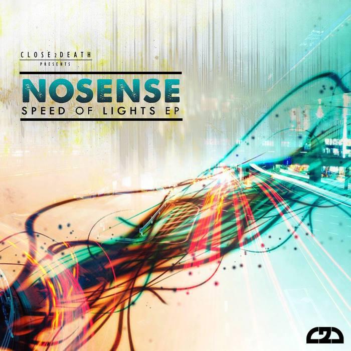 NOSENSE - Speed Of Light EP