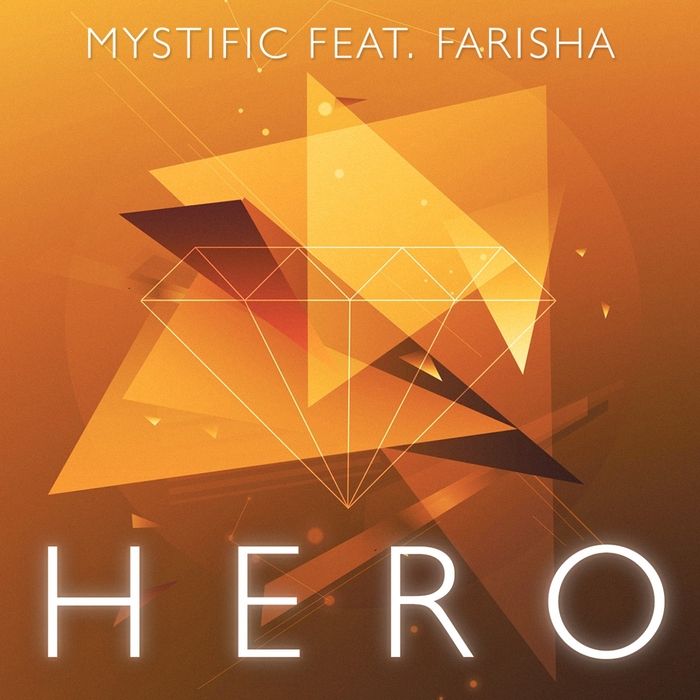 MYSTIFIC - Hero (feat Farisha)