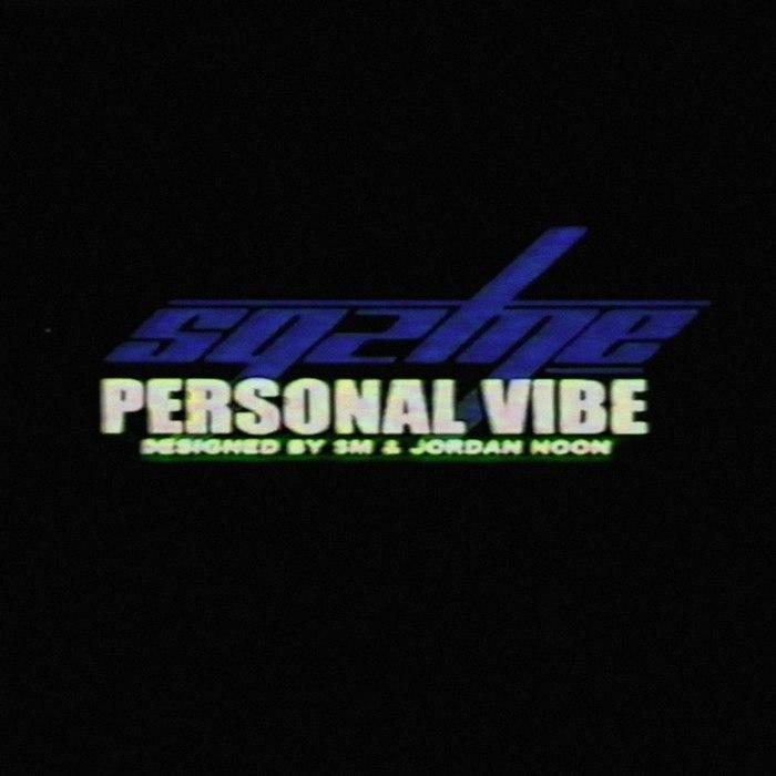 SQZ ME - Personal Vibe