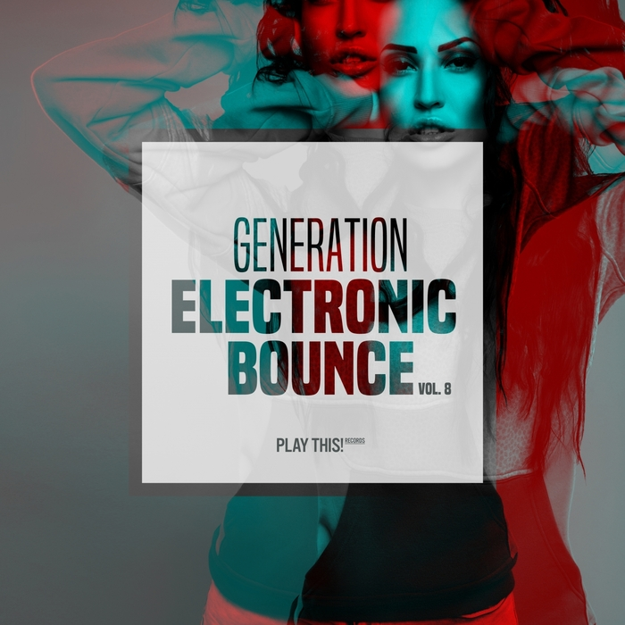 VARIOUS - Generation Electronic Bounce Vol 8