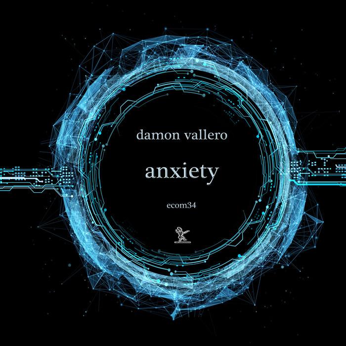 DAMON VALLERO - Anxiety