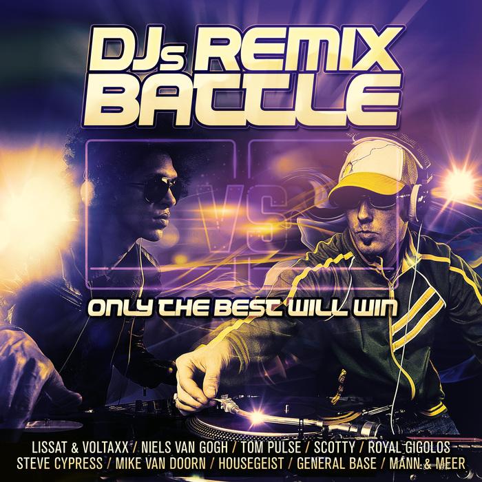 VARIOUS - DJs Remix Battle/Only The Best Will Win