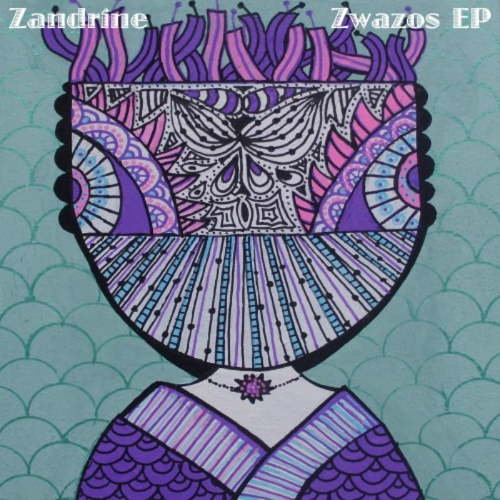 ZANDRINE - Zwazos EP