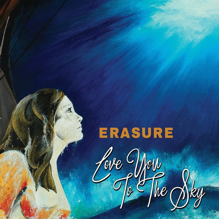 ERASURE - Love You To The Sky