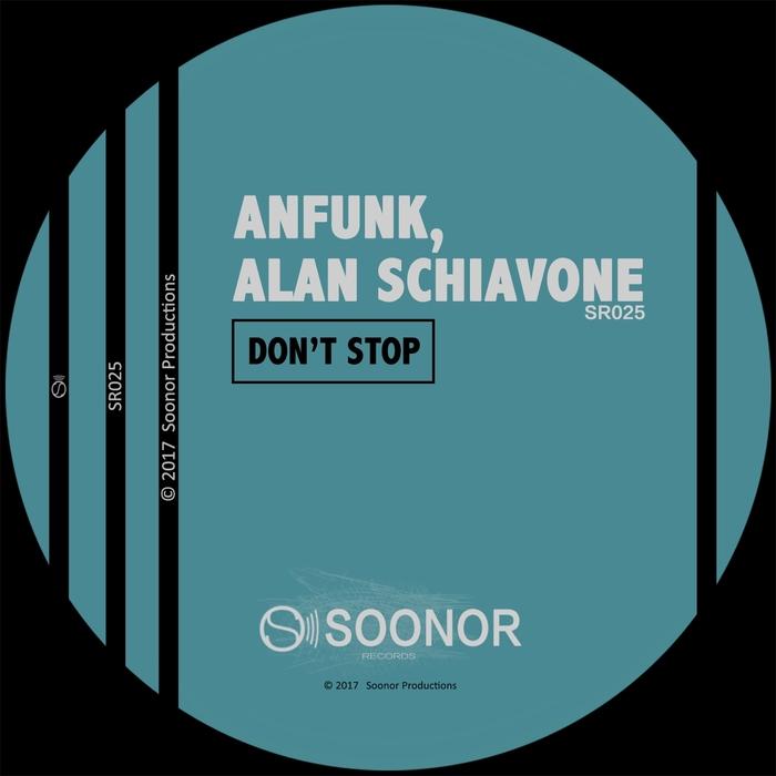 ALAN SCHIAVONE/ANFUNK - Don't Stop
