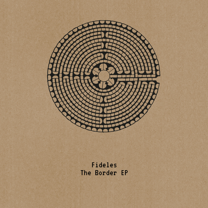 FIDELES - The Border EP