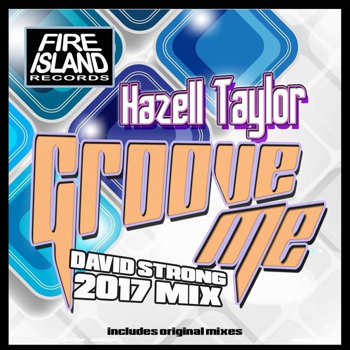 HAZELL TAYLOR - Groove Me