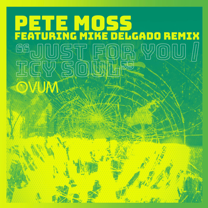 PETE MOSS - Just For You