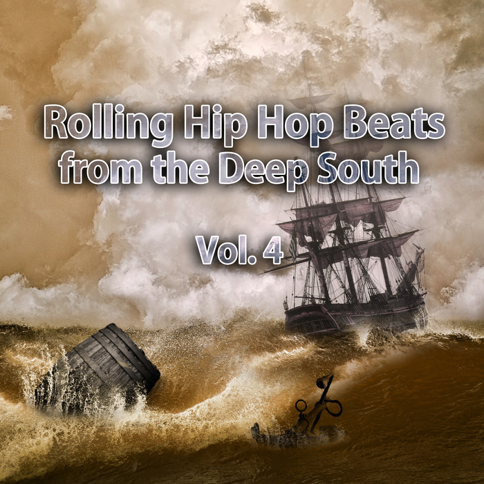 VARIOUS - Rolling Hip Hop Beats From The Deep South Vol 4