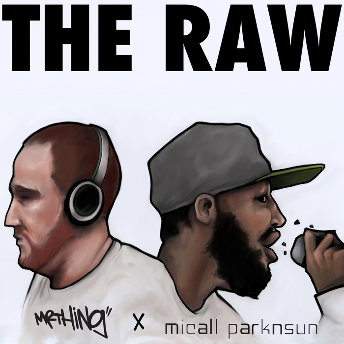 MICALL PARKNSUN/MR THING - The Raw (Deluxe Remix Version)